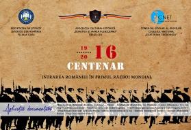 Afiș 1916-2016. CENTENAR. INTRAREA ROMÂNIEI ÎN PRIMUL RĂZBOI MONDIAL. APLICAȚIE DOCUMENTARĂ