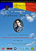 Afiș IN MEMORIAM ECATERINA TEODOROIU. 99 DE ANI DE LA MOARTEA EROINEI DE LA JIU